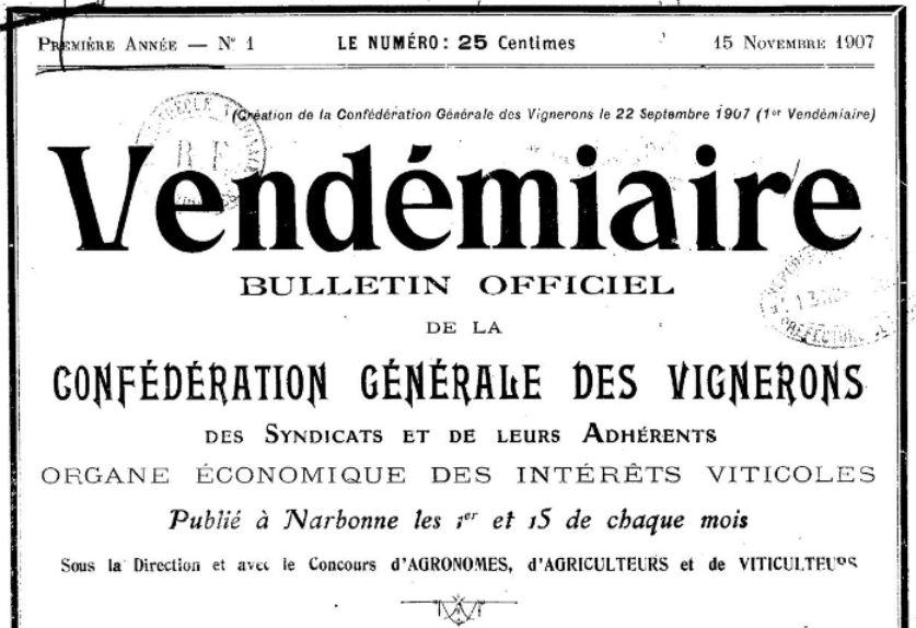 Photo (BnF / Gallica) de : Vendémiaire. Narbonne: Confédération générale des vignerons, 1907-1908. ISSN 2025-4962.