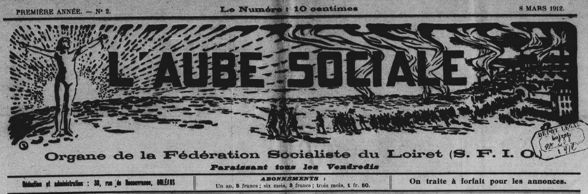 Photo (BnF / Gallica) de : L'Aube sociale. Orléans, 1912. ISSN 2121-1043.