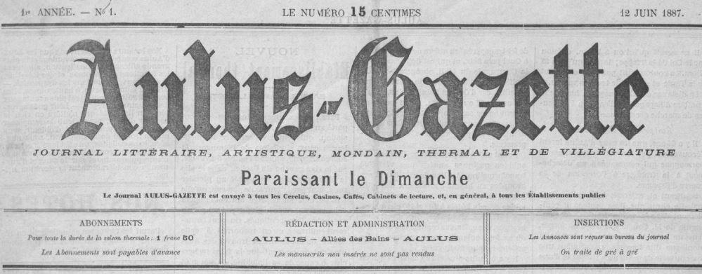 Photo (BnF / Gallica) de : Aulus-gazette. Aulus, 1887. ISSN 2121-1264.