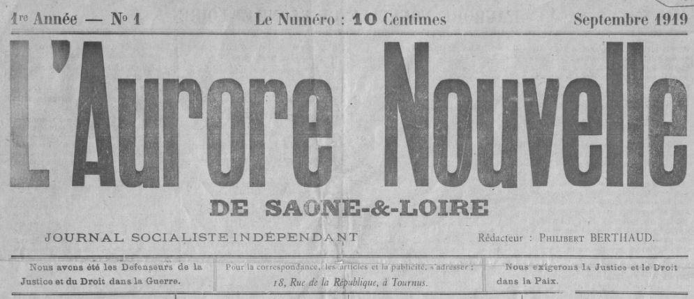 Photo (BnF / Gallica) de : L'Aurore nouvelle de Saône-et-Loire. Tournus, 1919-[1919 ?]. ISSN 2121-1485.