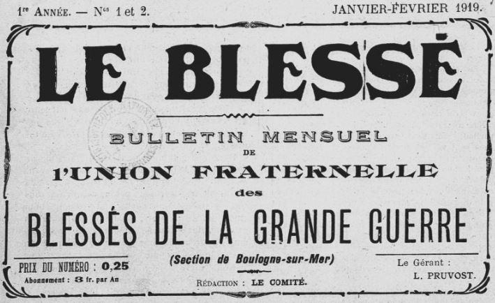 Photo (BnF / Gallica) de : Le Blessé. Boulogne-sur-Mer, 1919. ISSN 2122-0131.