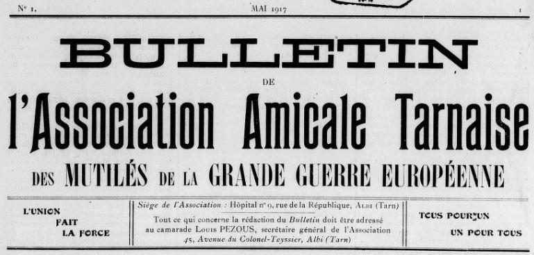 Photo (BnF / Gallica) de : Bulletin de l'Association amicale tarnaise des mutilés de la Grande guerre européenne. Albi, [1917 ?]. ISSN 2122-4579.