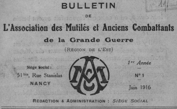 Photo (BnF / Gallica) de : Bulletin de l'Association des mutilés et anciens combattants de la Grande Guerre (Région de l'Est). Nancy, 1916-1918. ISSN 1962-0934.
