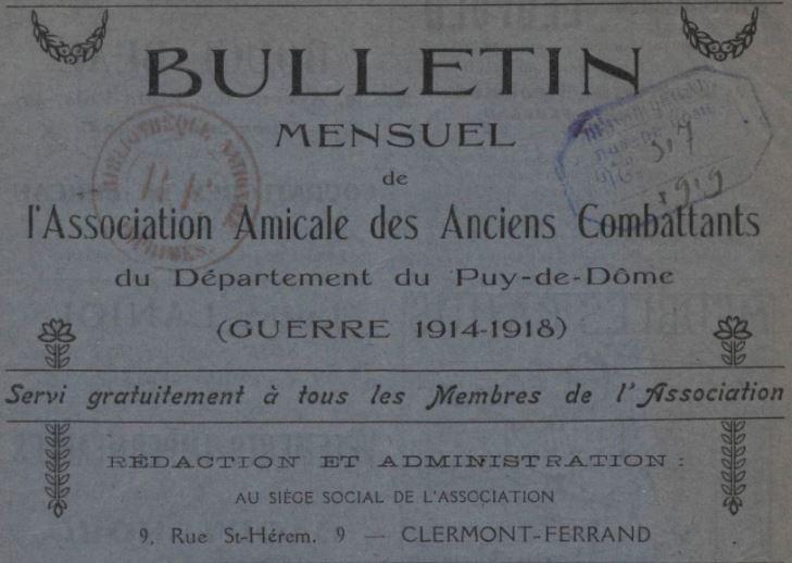 Photo (BnF / Gallica) de : Bulletin mensuel de l'Association amicale des anciens combattants du département du Puy-de-Dôme (guerre 1914-1918). Clermont-Ferrand, 1919-1921. ISSN 2123-0129.