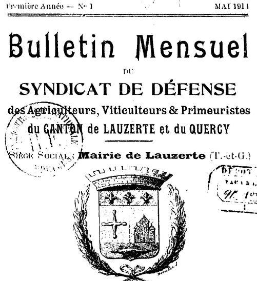 Photo (BnF / Gallica) de : Bulletin mensuel du Syndicat de défense des agriculteurs, viticulteurs et primeuristes du canton de Lauzerte et du Quercy. Lauzerte, 1914. ISSN 2123-1001.