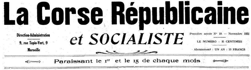 Photo (BnF / Gallica) de : La Corse républicaine et socialiste. Marseille, 1921-[1922 ?]. ISSN 2124-5274.