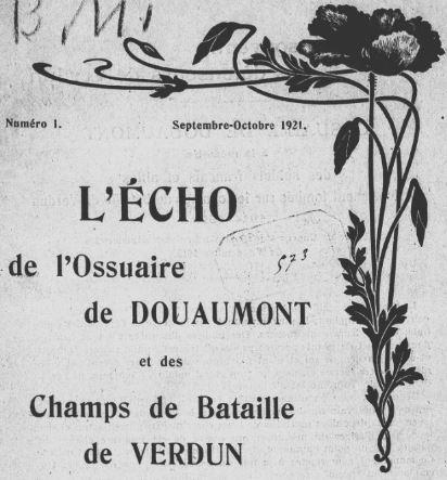 Photo (BnF / Gallica) de : L'Écho de l'Ossuaire de Douaumont et des champs de bataille de Verdun. Verdun: Comité de l'Ossuaire de Douaumont, 1921-[1940 ?]. ISSN 2126-2314.