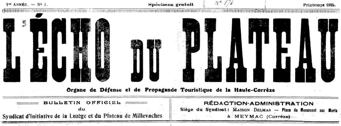 Photo (BnF / Gallica) de : L'Écho du Plateau. Meymac, 1925-[1928 ?]. ISSN 2126-6506.