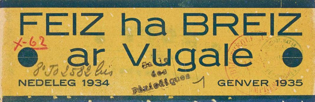 Photo (BnF / Gallica) de : Feiz ha Breiz ar vugale. Scrignac, 1933-1939. ISSN 2025-6760.