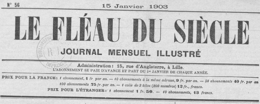 Photo (BnF / Gallica) de : Le Fléau du siècle. Lille, 1898-[1908 ?]. ISSN 2128-1076.