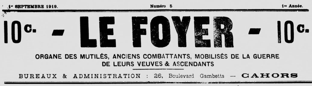 Photo (BnF / Gallica) de : Le Foyer. Cahors, 1919-[1919 ?]. ISSN 2112-079X.
