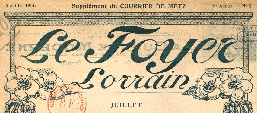 Photo (BnF / Gallica) de : Le Foyer lorrain. Metz, 1914. ISSN 1963-6806.