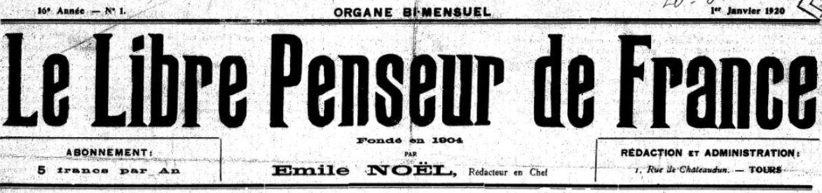 Photo (BnF / Gallica) de : Le Libre penseur de France. Tours, 1920-[1938 ?]. ISSN 2131-3652.