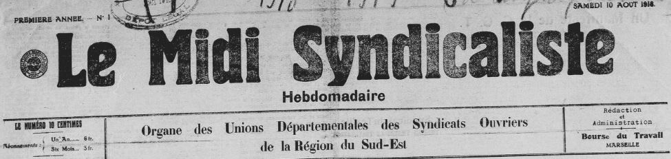 Photo (BnF / Gallica) de : Le Midi syndicaliste. Marseille: Le Midi syndicaliste, 1918-2009. ISSN 1993-324X.