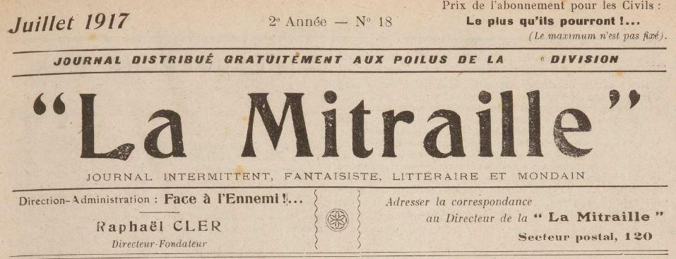 Photo (BnF / Gallica) de : La Mitraille. [S.l.], 1916-1919. ISSN 1966-1886.