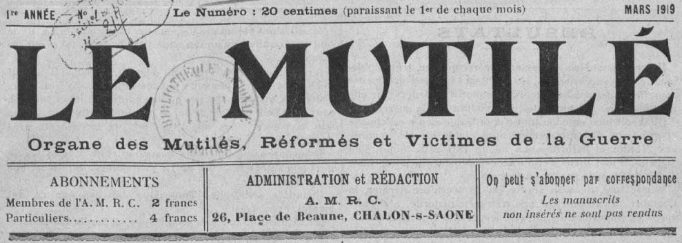 Photo (BnF / Gallica) de : Le Mutilé. Chalon-sur-Saône, 1919-[1920 ?]. ISSN 2132-6703.