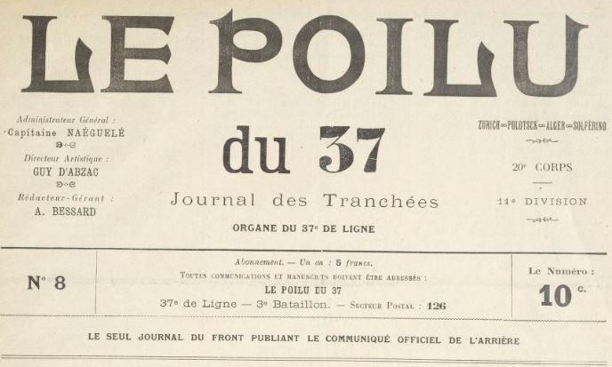 Photo (BnF / Gallica) de : Le Poilu du 37. [S.l.], 1916-1919. ISSN 2135-0620.