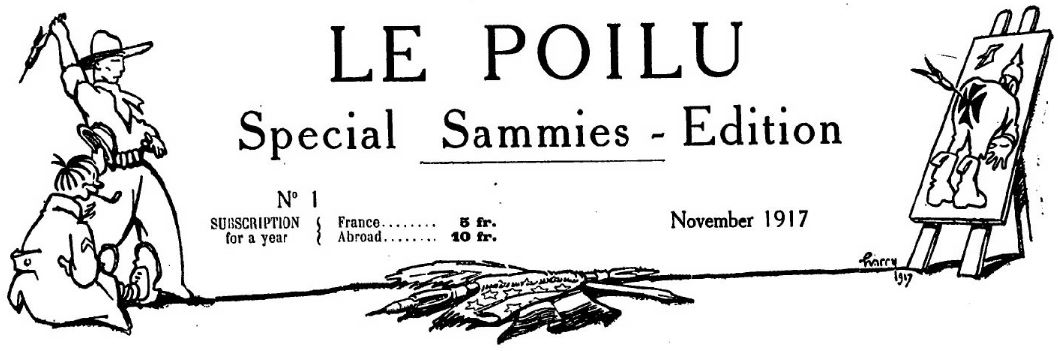 Photo (BnF / Gallica) de : Le Poilu. Special sammies-edition. [S. l.], 1917-[1917 ?]. ISSN 2135-0493.