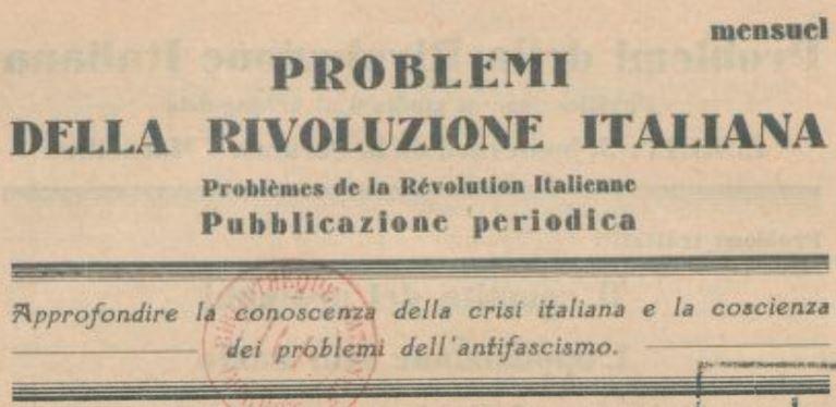 Photo (BnF / Gallica) de : Problemi della rivoluzione italiana. Marseille, 1931-1939. ISSN 2135-2550.
