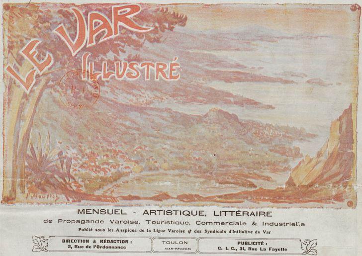 Photo (BnF / Gallica) de : Le Var illustré. Toulon: Ligue varoise, 1921-1927. ISSN 2018-6959.