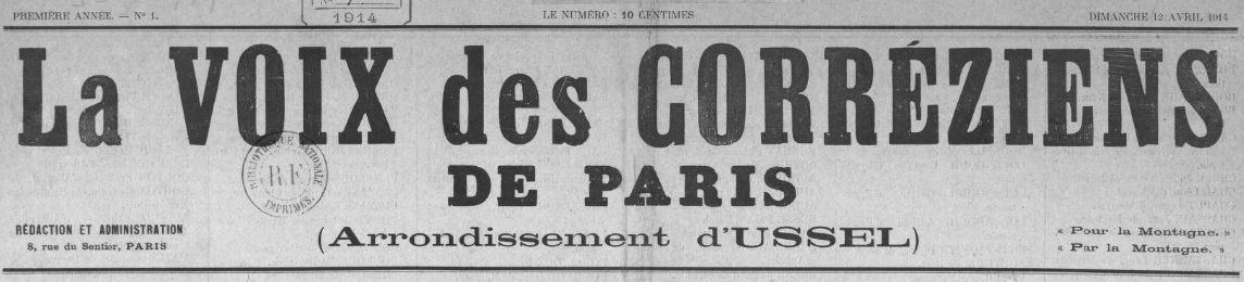 Photo (BnF / Gallica) de : La Voix des Corréziens de Paris (arrondissement d'Ussel). Paris, 1914. ISSN 2140-173X.