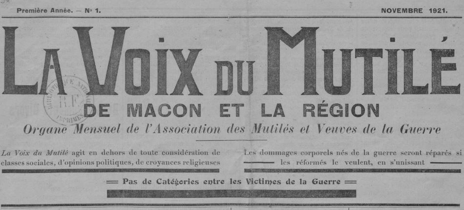 Photo (BnF / Gallica) de : La Voix du mutilé de Mâcon et de la région. Mâcon, 1921-[1922 ?]. ISSN 2140-237X.