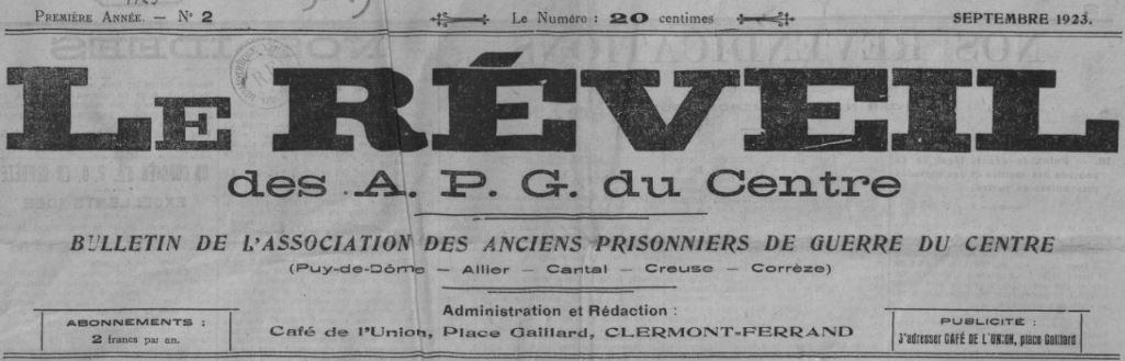 Photo (BnF / Gallica) de : Le Réveil des APG du Centre. Clermont-Ferrand: Association des anciens prisonniers de guerre du Centre, 1923-1934. ISSN 0765-7137.