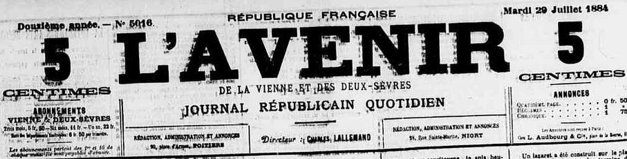 Photo (Vienne (Département). Archives départementales) de : L'Avenir de la Vienne et des Deux-Sèvres. Poitiers, 1884-1885. ISSN 2121-493X.