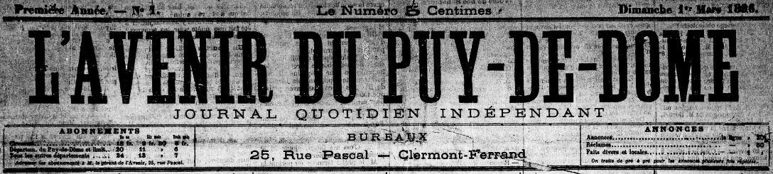 Photo (Bibliothèque du patrimoine de Clermont Auvergne métropole) de : L'Avenir du Puy-de-Dôme. Clermont-Ferrand, 1896-1925. ISSN 2121-6207.