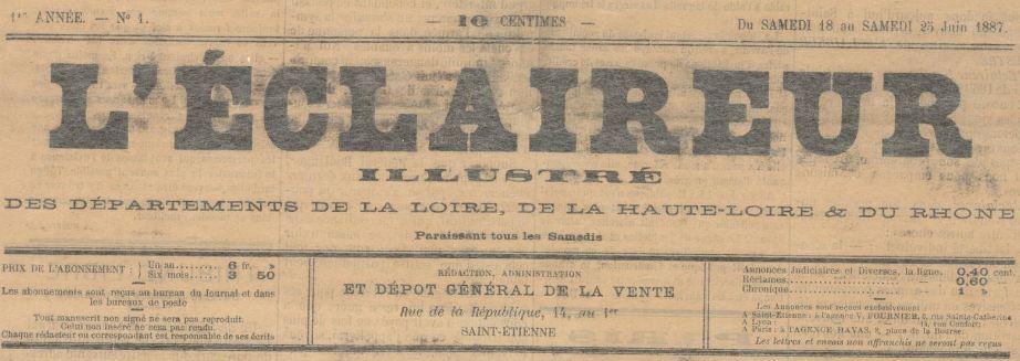 Photo (Saint-Étienne. Archives municipales) de : L'Éclaireur illustré des départements de la Loire, de la Haute-Loire et du Rhône. Saint-Étienne, 1887. ISSN 2017-1420.