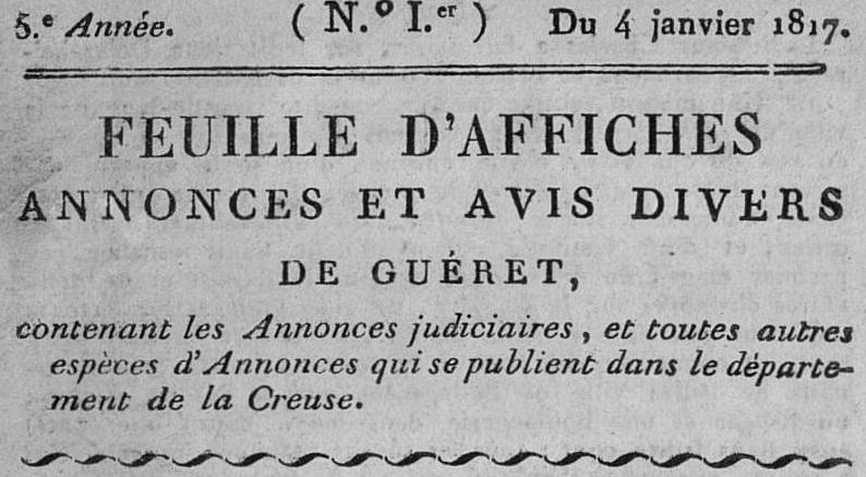 Photo (Creuse. Archives départementales) de : Feuille d'affiches, annonces et avis divers de Guéret. Guéret, 1813-1830. ISSN 2127-8814.