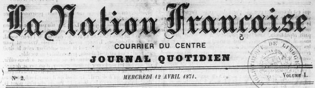Photo (Bibliothèque francophone multimédia (Limoges)) de : La Nation française. Limoges, 1871. ISSN 2132-753X.