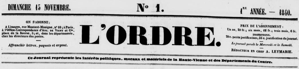 Photo (Bibliothèque francophone multimédia (Limoges)) de : L'Ordre. Limoges, 1840-1848. ISSN 2133-3467.