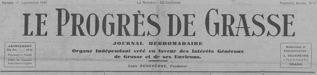 Photo (Bibliothèque municipale (Grasse, Alpes-Maritimes)) de : Le Progrès de Grasse. Grasse, 1936-1939. ISSN 2135-3611.