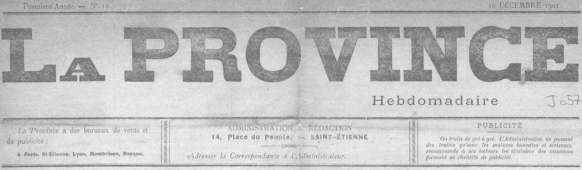 Photo (Saint-Étienne. Archives municipales) de : La Province. Saint-Étienne, Lyon, 1901-[1901 ?]. ISSN 2135-6459.