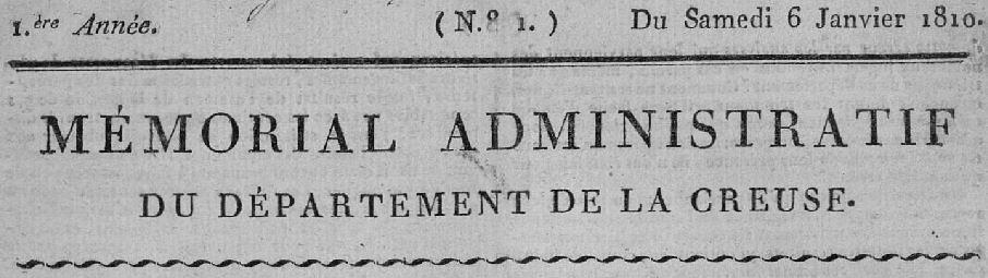 Photo (Creuse. Archives départementales) de : Mémorial administratif du département de la Creuse. Guéret, 1810-1820. ISSN 2131-9863.