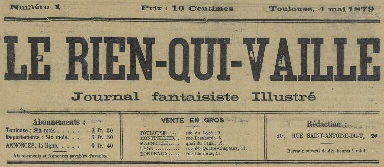 Photo (Bibliothèque municipale (Périgueux)) de : Le Rien-qui-vaille. Toulouse, [1879 ?]. ISSN 2492-4032.
