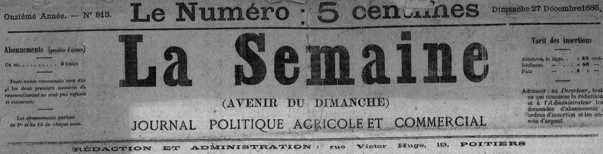 Photo (Vienne (Département). Archives départementales) de : La Semaine. Poitiers, 1885-1944. ISSN 2137-8940.