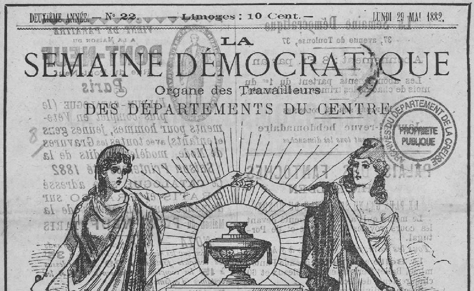 Photo (Creuse. Archives départementales) de : La Semaine démocratique. Limoges, 1881-[1883 ?]. ISSN 2137-9432.