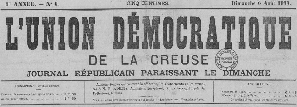 Photo (Creuse. Archives départementales) de : L'Union démocratique de la Creuse. Guéret, 1899-1944. ISSN 2139-3443.