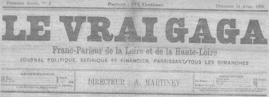 Photo (Saint-Étienne. Archives municipales) de : Le Vrai gaga. Saint-Étienne, 1886-[1887 ?]. ISSN 2140-3791.
