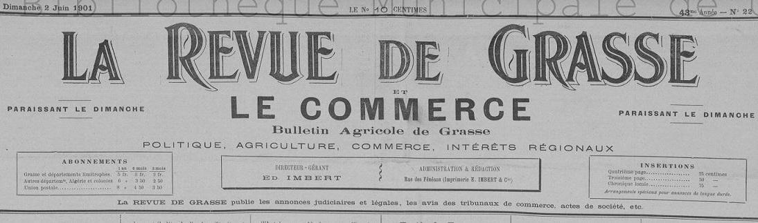 Photo (Bibliothèque municipale (Grasse, Alpes-Maritimes)) de : La Revue de Grasse et le Commerce. Grasse: Impr. E. Imbert, 1901-1922. ISSN 1245-7868.