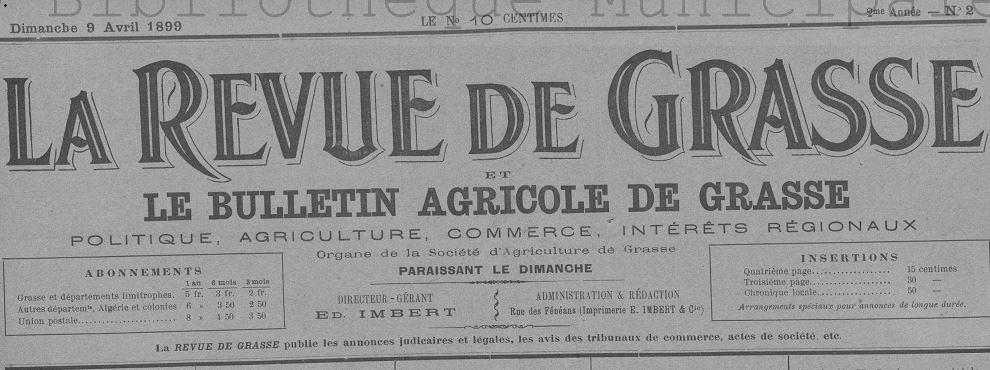 Photo (Bibliothèque municipale (Grasse, Alpes-Maritimes)) de : La Revue de Grasse et le Bulletin agricole de Grasse. Grasse: Impr. E. Imbert, 1899-1901. ISSN 1245-7876.