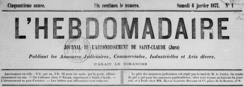 Photo (BnF / Gallica) de : L'Hebdomadaire. Saint-Claude, [1856 ?]-1877. ISSN 1259-198X.