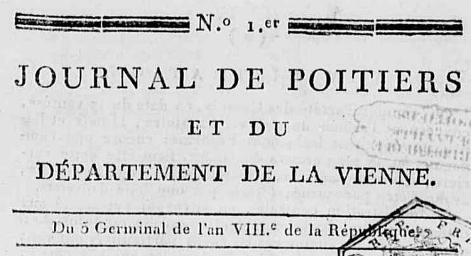 Photo (Médiathèque François-Mitterrand (Poitiers)) de : Journal de Poitiers et du département de la Vienne. A Poitiers: de l'Imprimerie de Catineau, [1800]. ISSN 2430-9354.