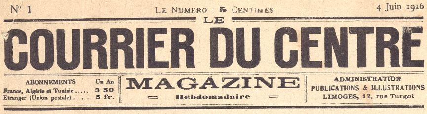 Photo (Bibliothèque francophone multimédia (Limoges)) de : Le Courrier du Centre. Magazine. Limoges, Paris, 1916-[1917 ?]. ISSN 2492-8259.
