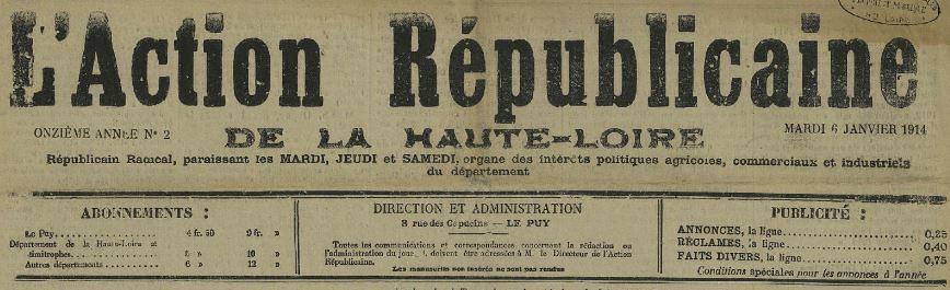 Photo (Haute-Loire. Archives départementales) de : L'Action républicaine de la Haute-Loire. Le Puy, 1904-1915. ISSN 2022-9038.