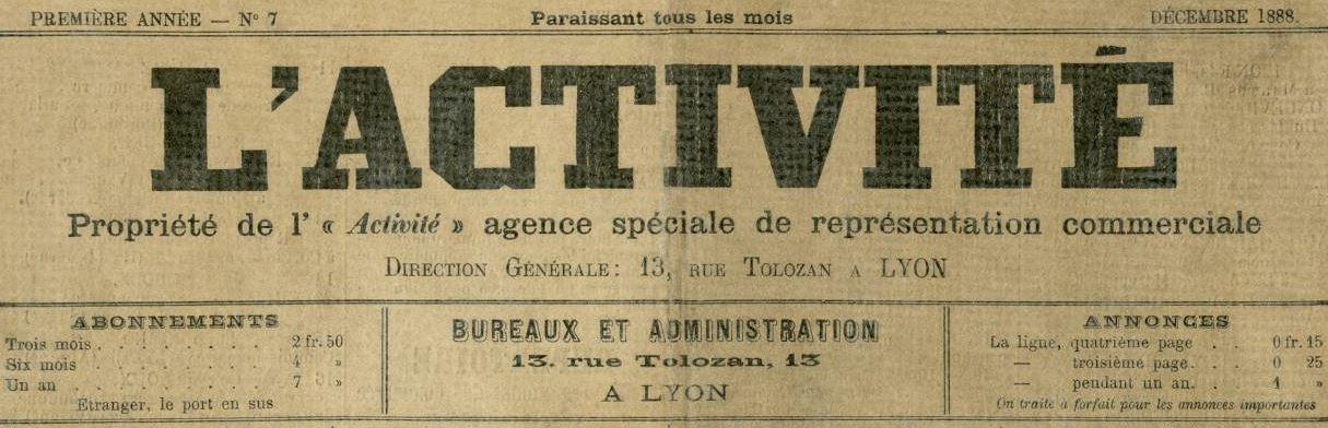 Photo (Bibliothèque municipale (Lyon)) de : L'Activité. Lyon, 1888-[1894 ?]. ISSN 2019-7896.