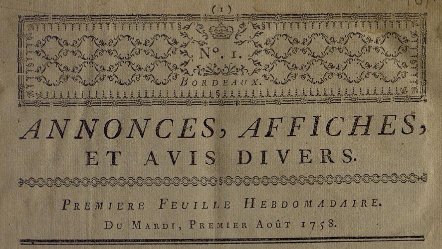 Photo (Bibliothèque municipale (Bordeaux)) de : Annonces, affiches, et avis divers. Bordeaux: chez les frères Labottière, 1758-1784. ISSN 2120-8573.