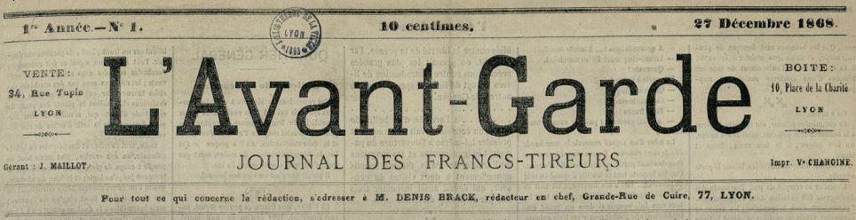 Photo (Bibliothèque municipale (Lyon)) de : L'Avant-garde. Lyon, 1868-1870. ISSN 2021-2348.